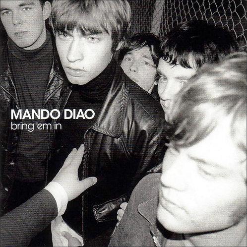 MANDO DIAO LP Bring 'Em In (Blue Coloured Vinyl)