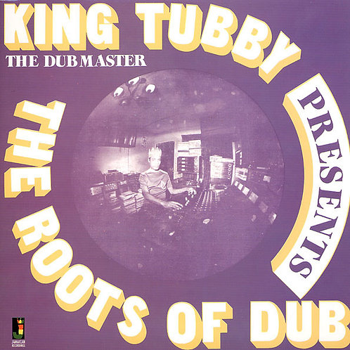 KING TUBBY LP Presents The Roots Of Dub