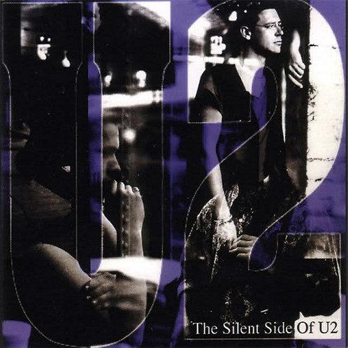 U2 CD The Silent Side Of U2