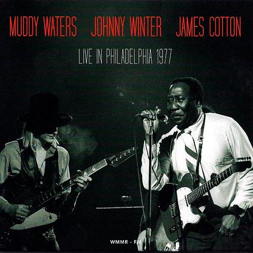 MUDDY WATERS, JOHNNY WIUNTER, JAMES COTTON CD Live in Philadelphia 1977