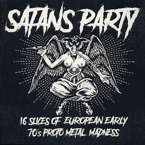 VARIOS LP Satan's Party: 16 Slices Of European Early 70's Proto Metal Madness