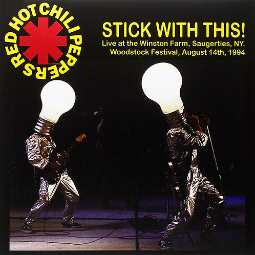 RED HOT CHILI PEPPERS LP Stick With This! Live at the Winston Farm, Saugerties