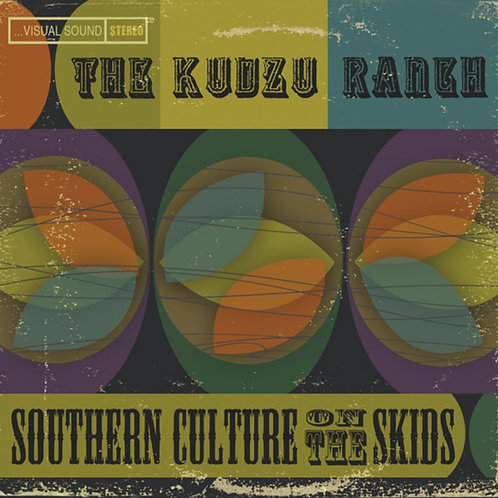 SOUTHERN CULTURE ON THE SKIDS LP The Kudzu Ranch
