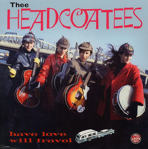 THEE HEADCOATEES LP Have Love Will Travel (Red Coloured Vinyl)