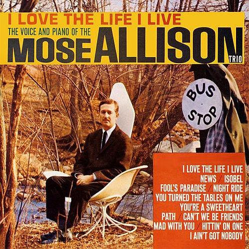 MOSE ALLISON LP I Love The Life I Live
