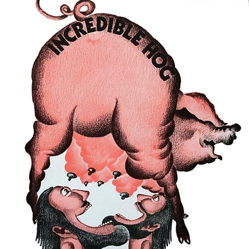 INCREDIBLE HOG LP Incredible Hog Volume 1