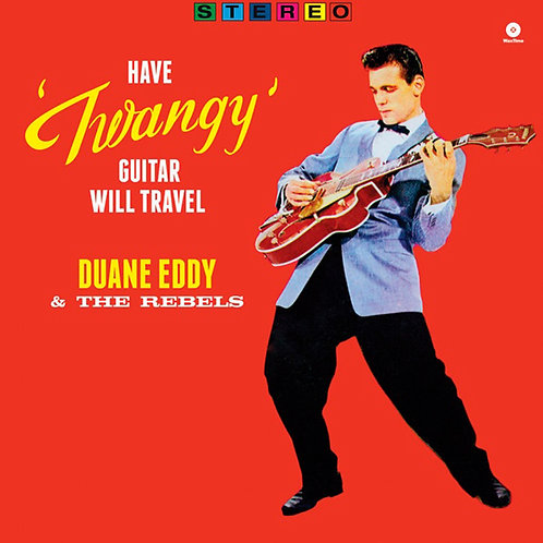 DUANE EDDY LP Have Twangy Guitar Will Travel
