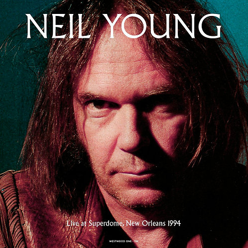 NEIL YOUNG LP Live At Superdome New Orleans 1994