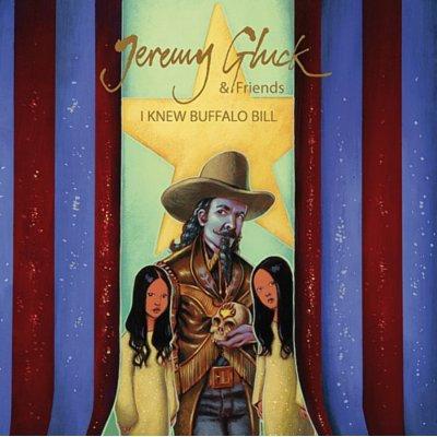 JEREMY GLUCK AND FRIENDS 2xLP I Knew Buffalo Bill