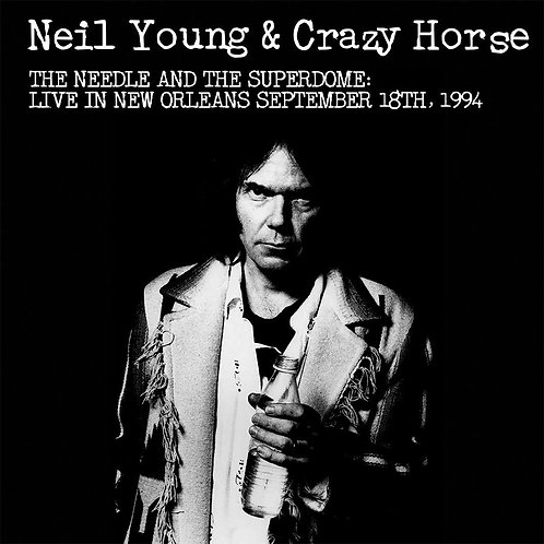 NEIL YOUNG LP The Needle And The Superdome: Live In New Orleans