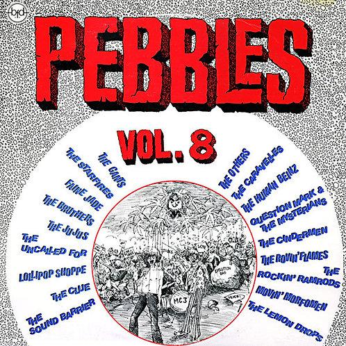 VARIOS LP Pebbles Volume 8 (Original Punk Rock From The Psychedelic Sixties!)