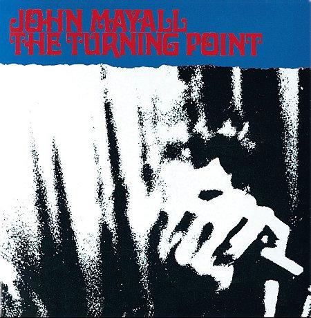 JOHN MAYALL 2xLP Turning Point +Bonus Tracks