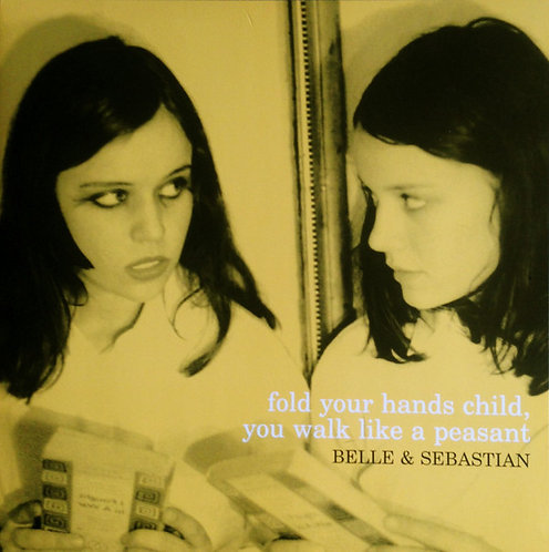 BELLE AND SEBASTIAN LP Fold Your Hands Child, You Walk Like A Peasant