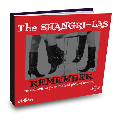 THE SHANGRI-LAS 2XCD Remember - Hits And Rarities From The Bad Girls Of 60s Pop