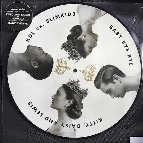 KITTY, DAISY & LEWIS MAXI-LP Baby Bye Bye (KDL Vs. Slim Kid 3) Picture Disc