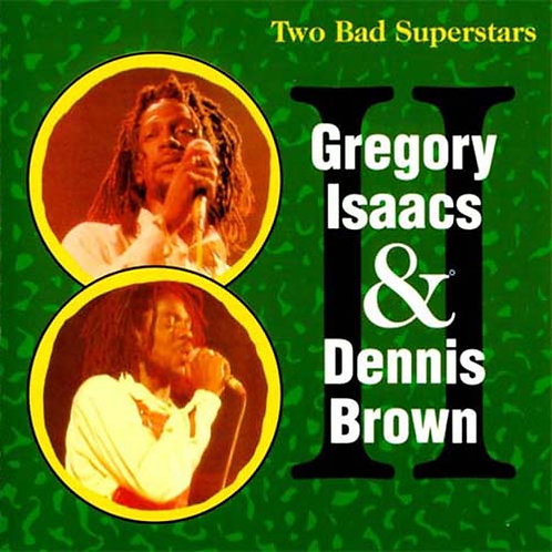 GREGORY ISAACS & DENNIS CD Two Bad Superstars