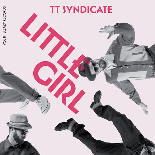 "TT SYNDICATE 7"" Little Girl (Vol. 2 of 6)"