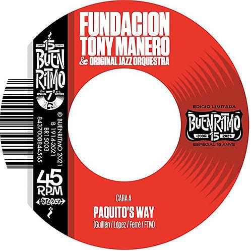"FUNDACION TONY MANERO & ORIGINAL JAZZ ORQUESTRA 7"" Paquito's Way"