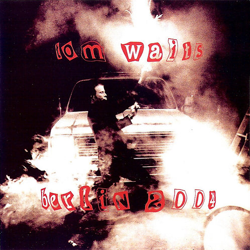 TOM WAITS 2xCD Berlin 2004