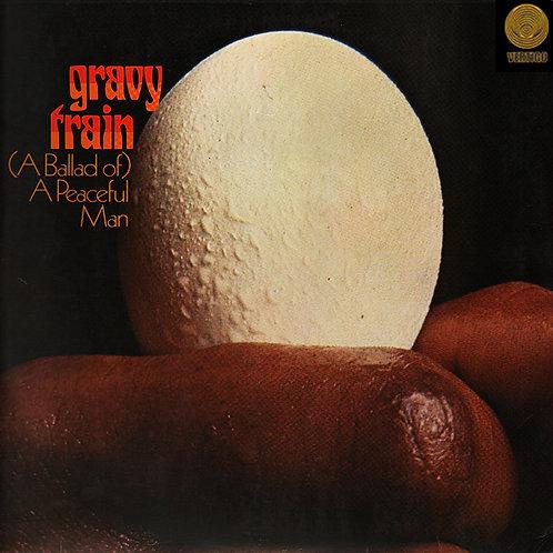 GRAVY TRAIN LP (A Ballad Of) A Peaceful Man (Gatefold Cover - Vertigo Label)