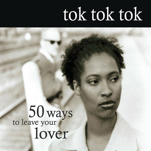 TOK TOK TOK CD 50 Ways To Leave Your Lover (Digipack)