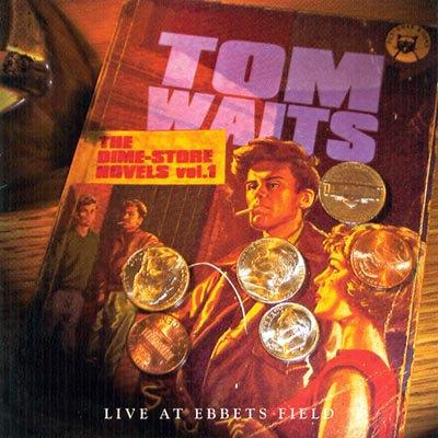TOM WAITS CD The Dime Store Novels Vol. 1 (Live At Ebbets Field 1974)