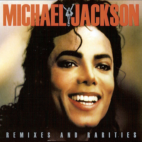 MICHAEL JACKSON 2xCD Remixes And Rarities