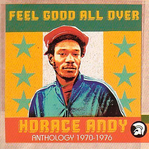 HORACE ANDY 2xCD Feel Good All Over (Anthology 1970-1976)