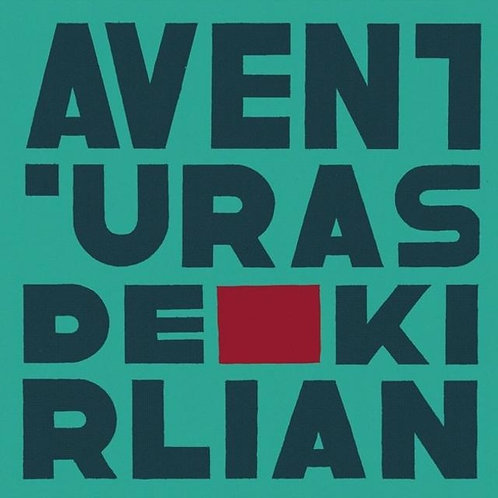 AVENTURAS DE KIRLIAN LP+CD (RSD 2015)