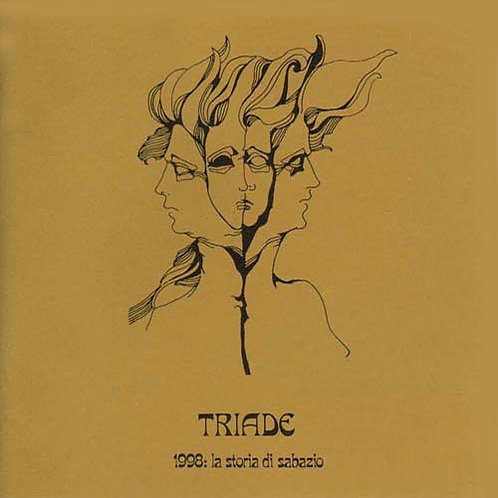 TRIADE LP 1998: La Storia Di Sabaz (1973) Prog