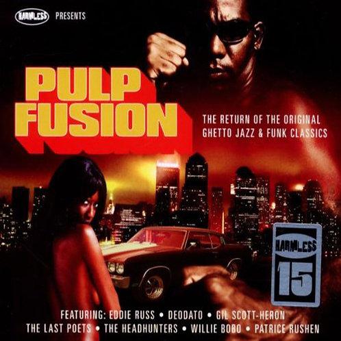 VARIOUS 2xCD Pulp Fusion: The Return Of The Original Ghetto Jazz & Funk Classics