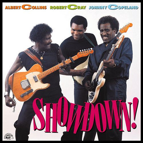 ALBERT COLLINS ROBERT CRAY JOHNNY COPELAND - CD Showdown!