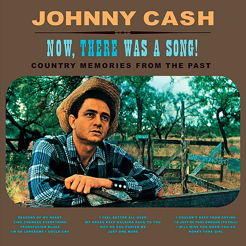 JOHNNY CASH LP Now, There Was A Song!