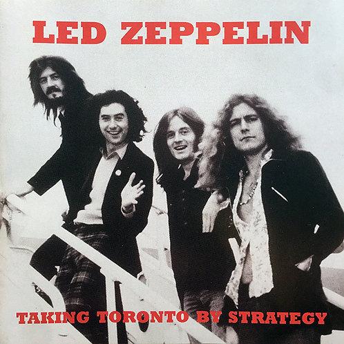 LED ZEPPELIN CD Taking Toronto By Strategy