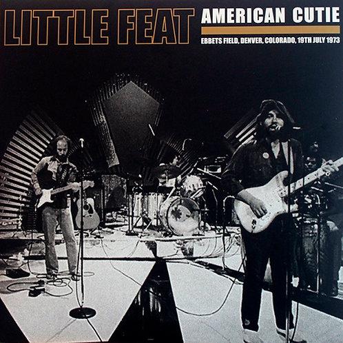 LITTLE FEAT 2xLP American Cutie (Ebbets Field, Denver, Colorado, 19th July 1973)