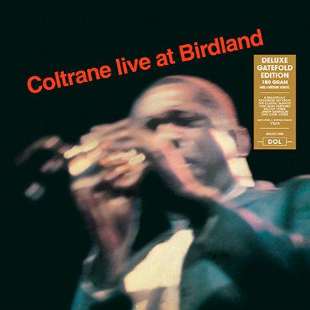 JOHN COLTRANE LP Live At Birdland (Deluxe Gatefold Edition)