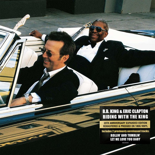 B.B. KING & ERIC CLAPTON 2xLP Riding With The King 20th Anniversary Expanded