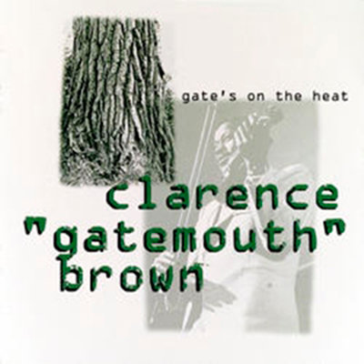 CLARENCE GATEMOUTH BROWN CD Gate's On The Heat