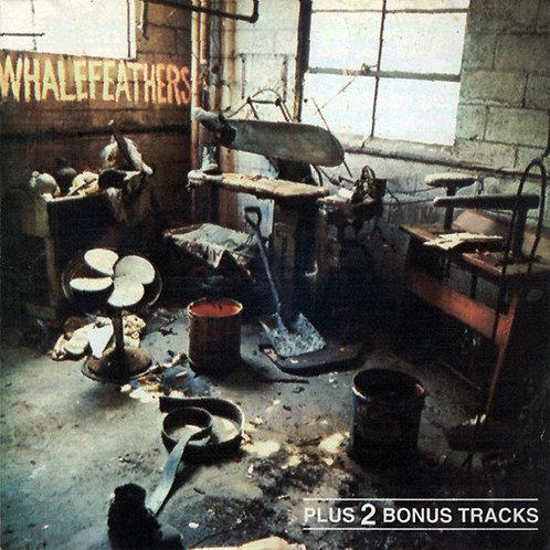 WHALEFEATHERS CD Whalefeathers + Bonus Tracks