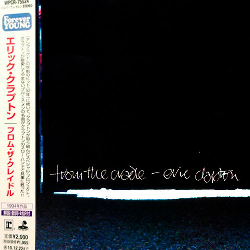 ERIC CLAPTON CD From The Cradle (Japan)
