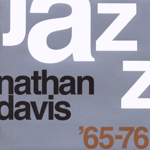 NATHAN DAVIS CD The Best Of Nathan Davis '65-76