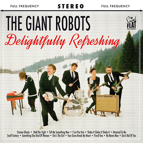THE GIANT ROBOTS LP Delightfully Refreshing