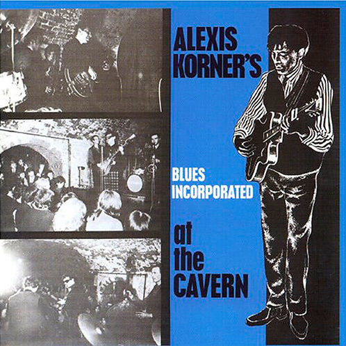 ALEXIS KORNER'S BLUES INCORPORATED CD At The Cavern