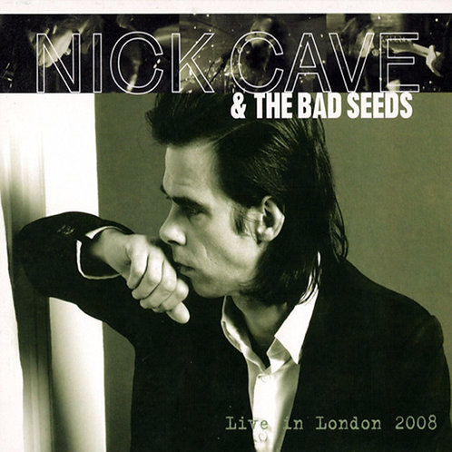 NICK CAVE & THE BAD SEEDS CD Live In London 2008