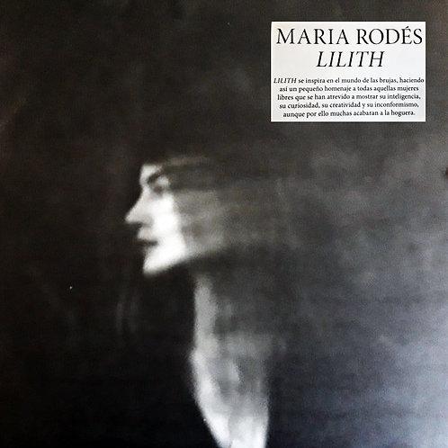 MARIA RODES LP Lilith