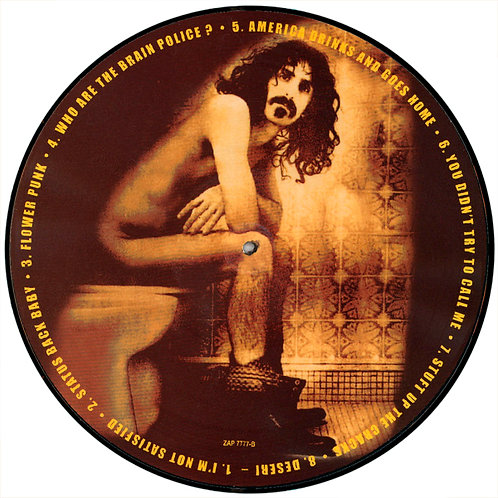 FRANK ZAPPA LP Zappa In the Crapper (Picture Disc)