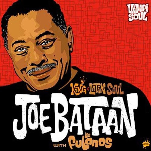 JOE BATAAN CD King Of Latin Soul (Fulanos)