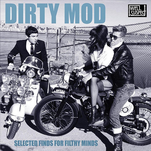 VARIOUS LP Dirty Mod Selected Finds for Filthy Minds
