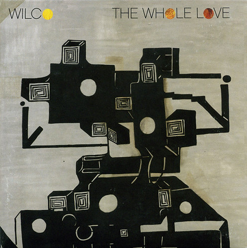 WILCO CD The Whole Love