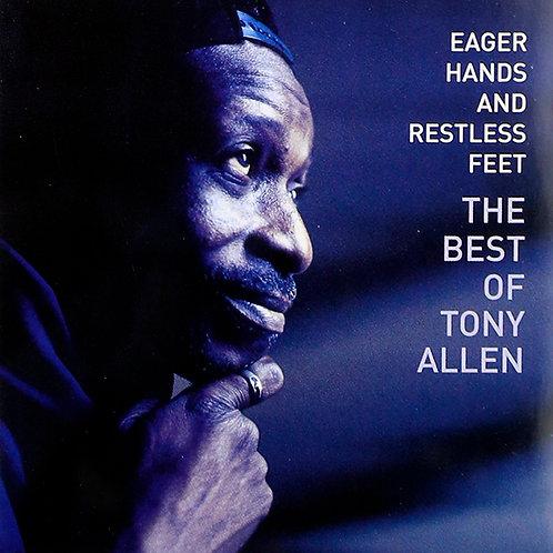TONY ALLEN CD Eager Hands And Restless Feet - The Best Of Tony Allen